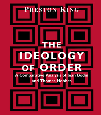 The Ideology of Order A Comparative Analysis of Jean Bodin and Thomas Hobbes book cover