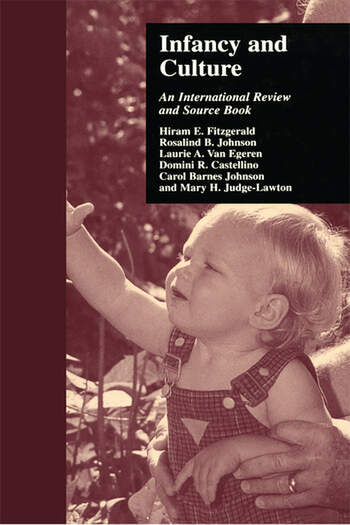 Infancy and Culture An International Review and Source Book book cover