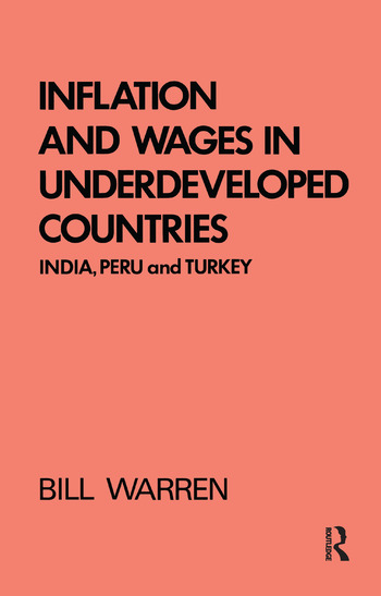 Inflation and Wages in Underdeveloped Countries India, Peru, and Turkey, 1939-1960 book cover