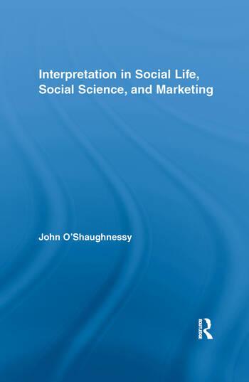 Interpretation in Social Life, Social Science, and Marketing book cover