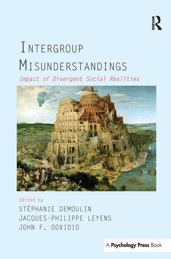 Intergroup Misunderstandings Impact of Divergent Social Realities book cover