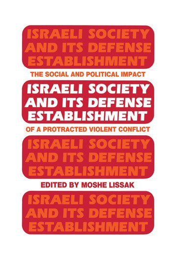 Israeli Society and Its Defense Establishment The Social and Political Impact of a Protracted Violent Conflict book cover