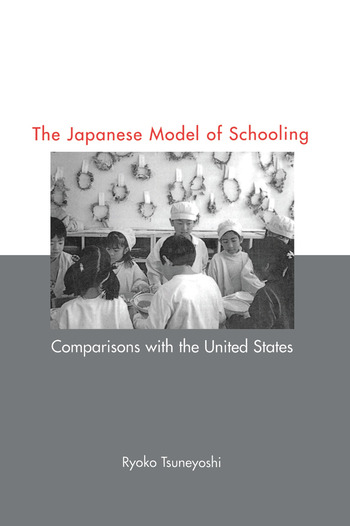 Japanese Model of Schooling Comparisons with the U.S. book cover