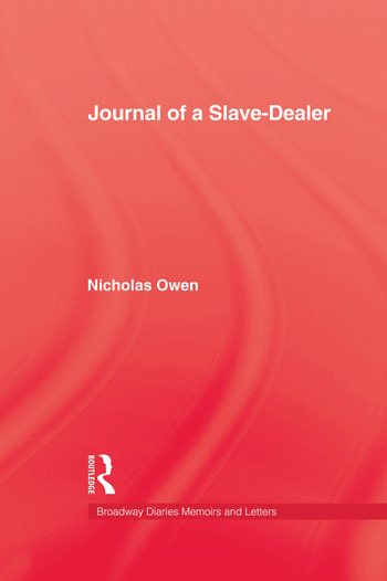 Journal Of A Slave-Dealer A Living History of the Slave Trade book cover