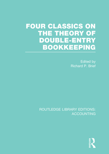 Four Classics on the Theory of Double-Entry Bookkeeping (RLE Accounting) book cover
