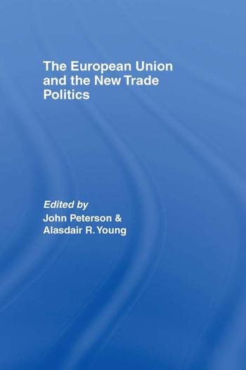 The European Union and the New Trade Politics book cover