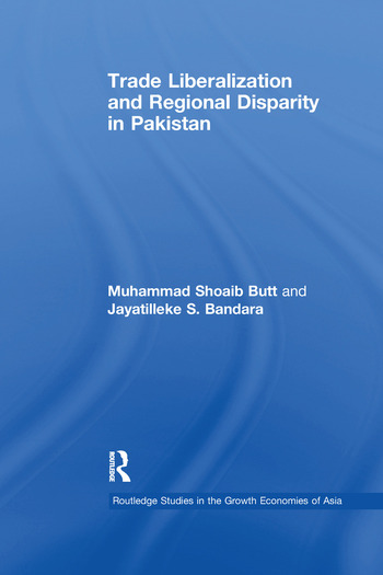 Trade Liberalisation and Regional Disparity in Pakistan book cover