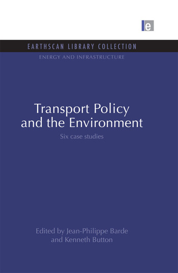 Transport Policy and the Environment Six case studies book cover