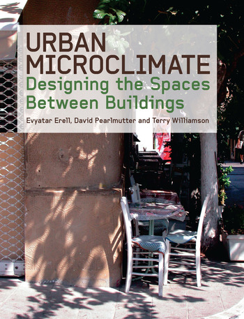 Urban Microclimate Designing the Spaces Between Buildings book cover