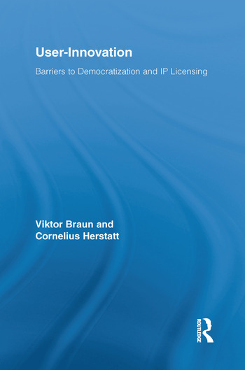 User-Innovation Barriers to Democratization and IP Licensing book cover