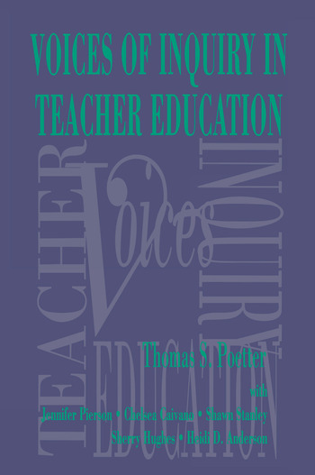 Voices of Inquiry in Teacher Education book cover