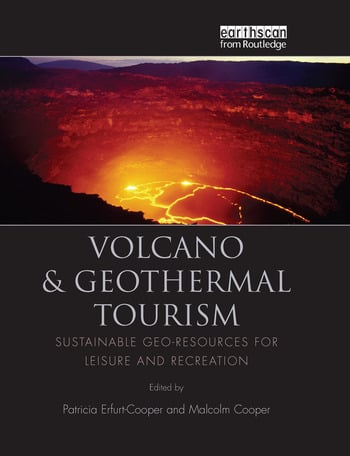 Volcano and Geothermal Tourism Sustainable Geo-Resources for Leisure and Recreation book cover
