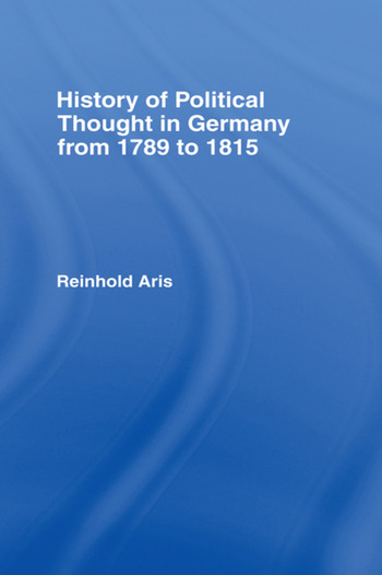 History of Political Thought in Germany 1789-1815 book cover