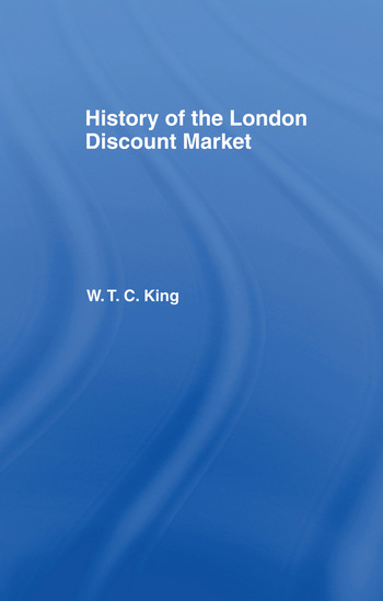 History of the London Discount Market book cover