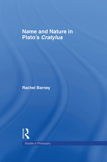 Names and Nature in Plato's Cratylus book cover