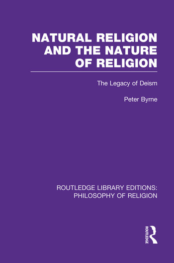 Natural Religion and the Nature of Religion The Legacy of Deism book cover