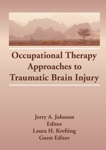 Occupational Therapy Approaches to Traumatic Brain Injury book cover