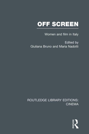 Off Screen Women and Film in Italy: Seminar on Italian and American directions book cover