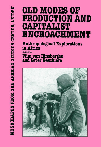 Old Modes Of Production and Capitalist Encroachment book cover