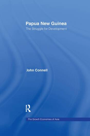 Papua New Guinea The Struggle for Development book cover