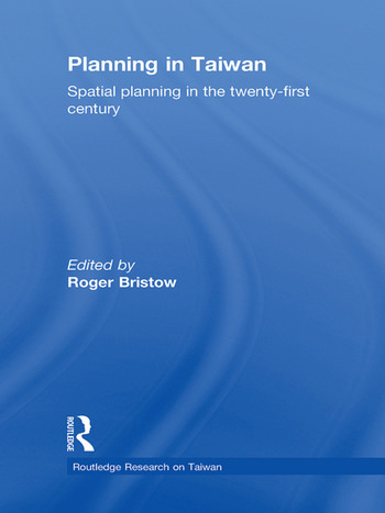 Planning in Taiwan Spatial Planning in the Twenty-First Century book cover