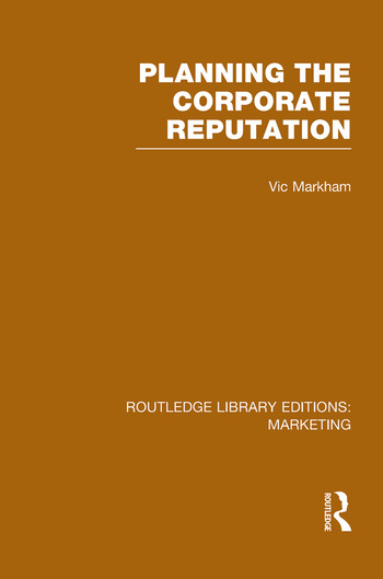 Planning the Corporate Reputation (RLE Marketing) book cover