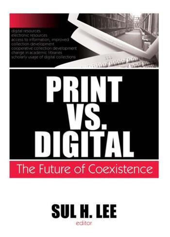 Print vs. Digital The Future of Coexistence book cover
