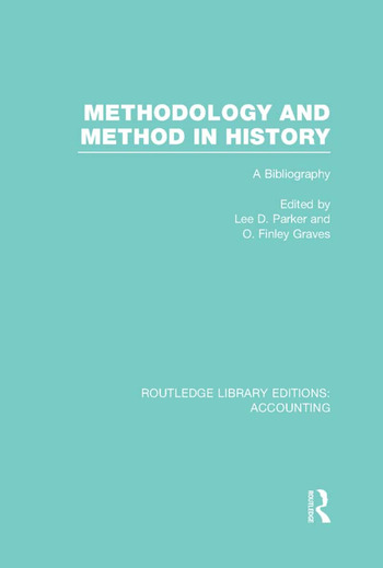 Methodology and Method in History (RLE Accounting) A Bibliography book cover