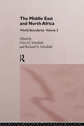 The Middle East and North Africa World Boundaries Volume 2 book cover