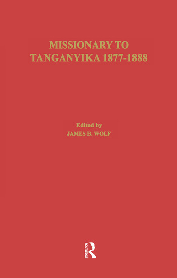 Missionary of Tanganyika 1877-1888 book cover
