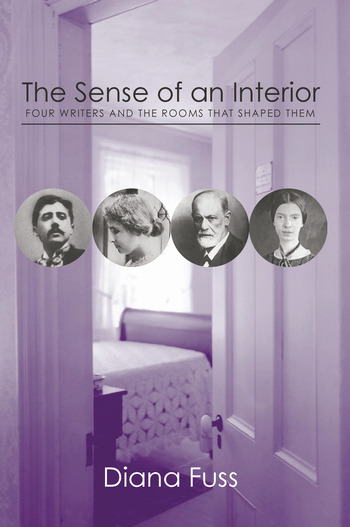 The Sense of an Interior Four Rooms and the Writers that Shaped Them book cover