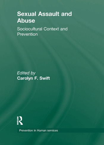 Sexual Assault and Abuse Sociocultural Context of Prevention book cover