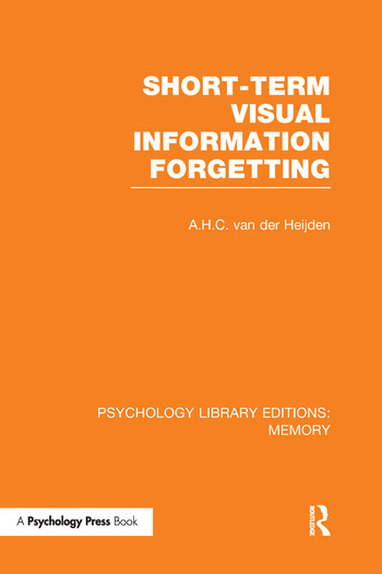 Short-term Visual Information Forgetting (PLE: Memory) book cover