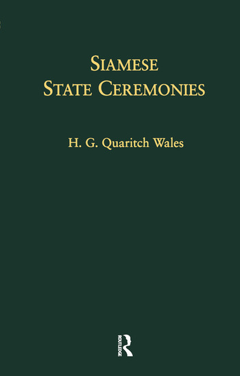 Siamese State Ceremonies With Supplementary Notes book cover