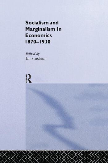 Socialism & Marginalism in Economics 1870 - 1930 book cover