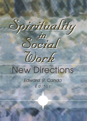 Spirituality in Social Work New Directions book cover