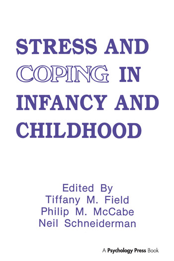 Stress and Coping in Infancy and Childhood book cover