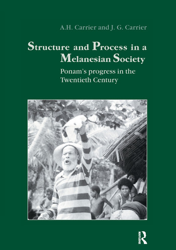 Structure and Process in a Melanesian Society Ponam's Progress in the Twentieth Century book cover