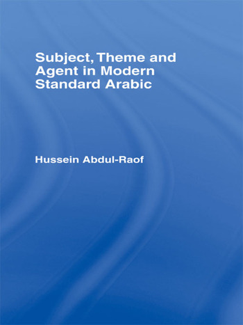 Subject, Theme and Agent in Modern Standard Arabic book cover