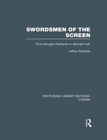 Swordsmen of the Screen From Douglas Fairbanks to Michael York book cover