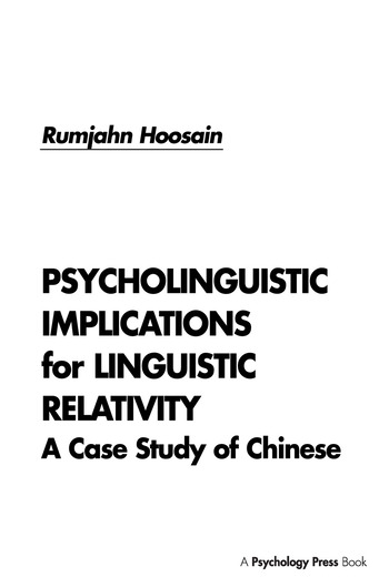 Psycholinguistic Implications for Linguistic Relativity A Case Study of Chinese book cover