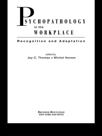 Psychopathology in the Workplace Recognition and Adaptation book cover