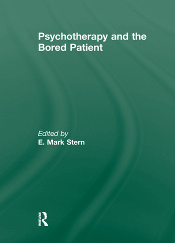 Psychotherapy and the Bored Patient book cover
