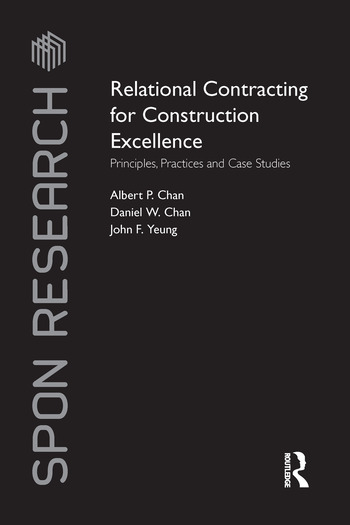 Relational Contracting for Construction Excellence Principles, Practices and Case Studies book cover
