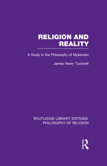 Religion and Reality A Study in the Philosophy of Mysticism book cover