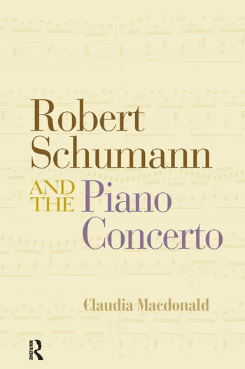 Robert Schumann and the Piano Concerto book cover