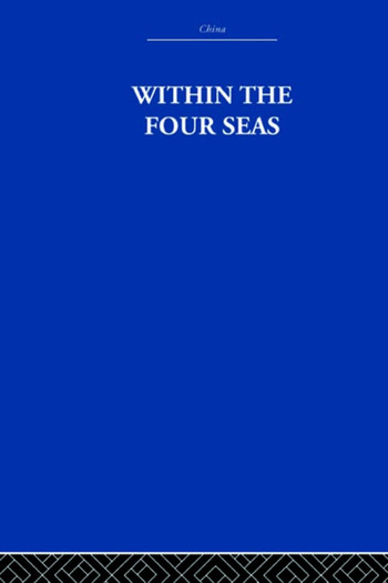 Within the Four Seas The Dialogue of East and West book cover