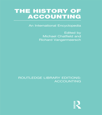The History of Accounting (RLE Accounting) An International Encylopedia book cover