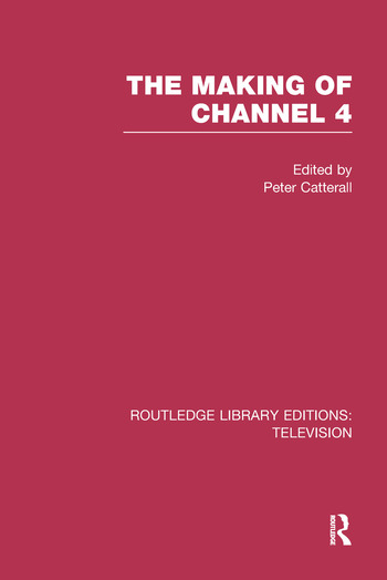 The Making of Channel 4 book cover
