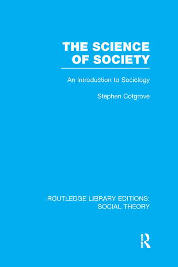 The Science of Society An Introduction to Sociology book cover